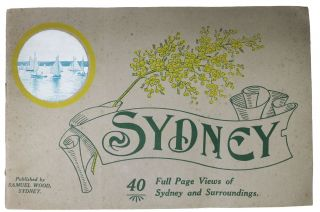 SYDNEY. 40 Full Page Views of Sydney and Surroundings. Souvenir View Book