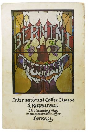 INTERNATIONAL COFFEE HOUSE & RESTAURANT.; 2511 Channing Way In the Remarkable City of Berkeley....