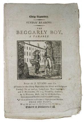 The BEGGARLY BOY, A Parable.; Cheap Repository. Children's Penny Chapbook