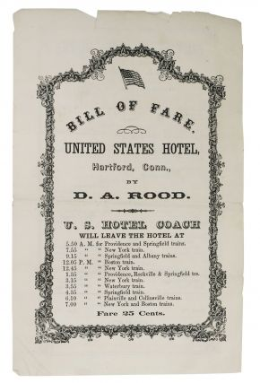 BILL Of FARE. UNITED STATES HOTEL. Hartford, Conn., by D. A. Rood.; Wednesday, May 18. 1870. D....