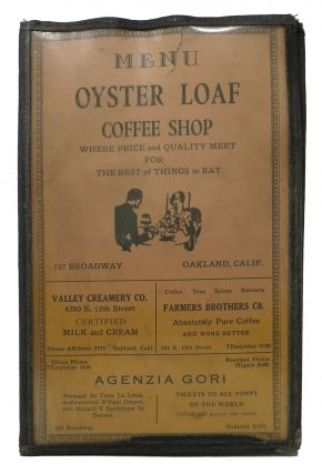 MENU OYSTER LOAF COFFEE SHOP.; Where Price and Quality Meet for the Best of Things to Eat. Ca...