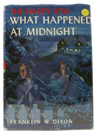 WHAT HAPPENED At MIDNIGHT. The Hardy Boys Mystery Series #10. Franklin W. Dixon