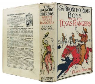 The BRONCHO RIDER BOYS With The TEXAS RANGERS or The Capture of the Smugglers on the Rio Grande. The Broncho Rider Boys Series #5.