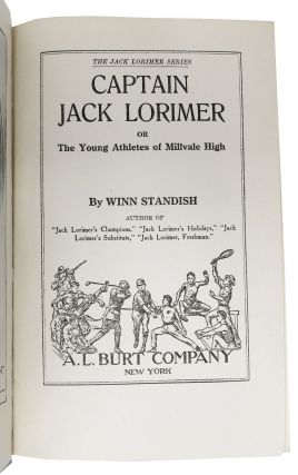 CAPTAIN JACK LORIMER or The Young Athletes of Millvale High. Jack Lorimer Series #1.