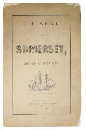 The WRECK Of The SOMERSET, British Man - of - War. Maritime History, Grozier, dwin, tkins. 1859 -...