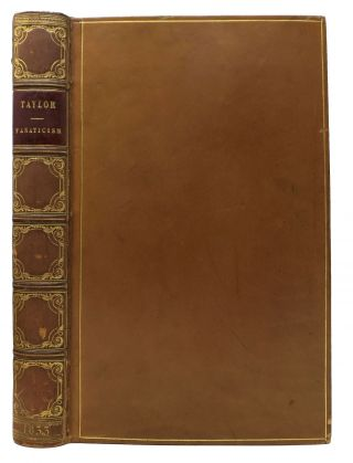 FANATICISM.; By the Author of Natural History of Enthusiasm. Issac. 1787 - 1865 Taylor, Frances...