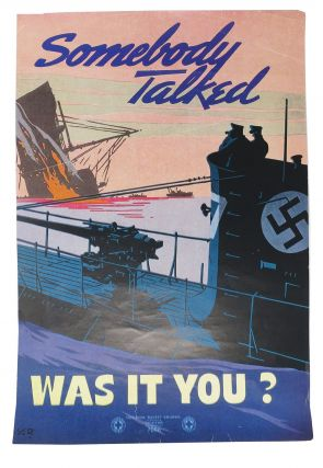 SOMEBODY TALKED. Was It You? 7056. WWII Poster