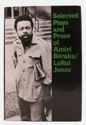 SELECTED PLAYS And PROSE Of AMIRI BARAKA / LEROI JONES. Amiri / Jones Baraka, Leroi