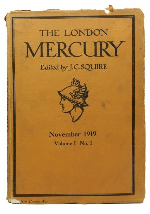 The LONDON MERCURY. November 1919. Volume I • No. 1. J. C. - Squire, Thomas Hardy, Rupert...