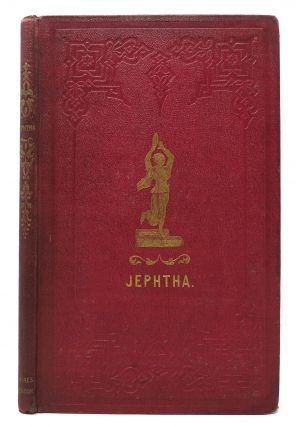 JEPHTHA. A Drama in Five Acts. By A Lady. Mrs. - Attributed to Salmon