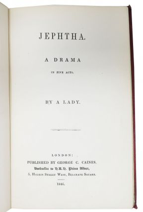 JEPHTHA. A Drama in Five Acts. By A Lady.