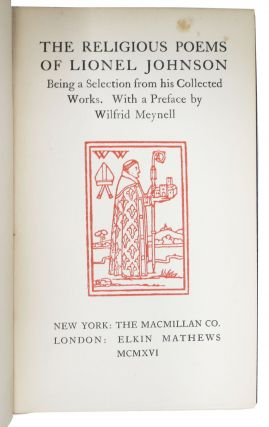 The RELIGIOUS POEMS Of LIONEL JOHNSON.; Being a Selection from His Collected Works. With a Preface by Wilfrid Meynell.