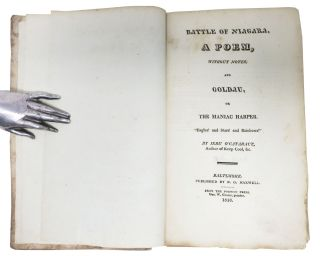 BATTLE Of NIAGARA, A Poem, Without Notes; and Goldau, or, The Maniac Harper.