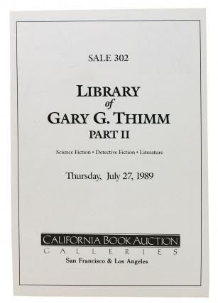 LIBRARY Of GARY G. THIMM PART II.; Thursday, July 27, 1989. Auction Catalog