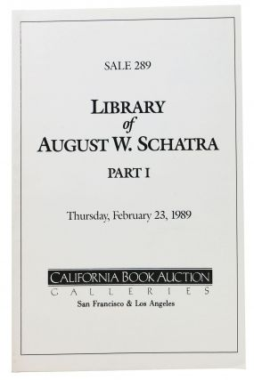 LIBRARY Of AUGUST W. SCHATRA - PART I.; Thursday, February 23, 1989. Auction Catalog
