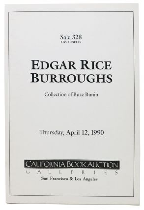 EDGAR RICE BURROUGHS.; Collection of Buzz Bunin - Thursday, April 12, 1990. Auction Catalog