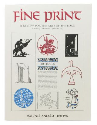 FINE PRINT. Vol. 9 No. 1 January 1983.; A Review for the Arts of the Book. Magazine
