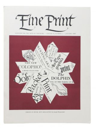 FINE PRINT. Vol. 6 No. 1 January 1980.; A Review for the Arts of the Book. Magazine