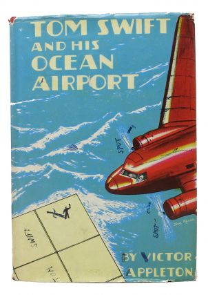 TOM SWIFT And His OCEAN AIRPORT or Foiling the Haargolanders. 2164. Victor Appleton