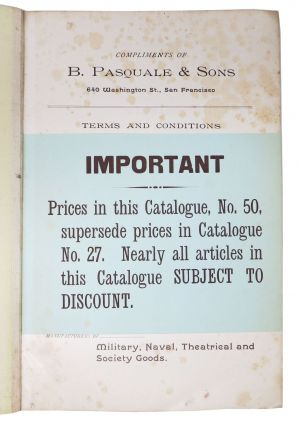 MILITARY EQUIPMENTS And UNIFORMS. B. Pasquale & Sons. Catalogue 50. Established in 1856.