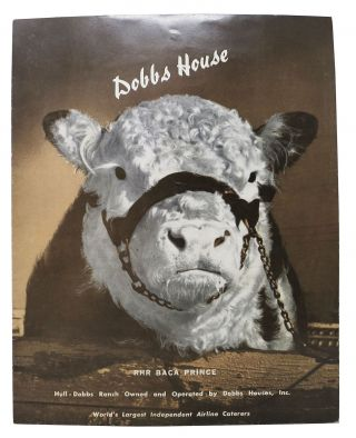 DOBBS HOUSE.; Hull-Dobbs Ranch Owned and Operated by Dobbs Houses, Inc. Restaurant Menu - Americana