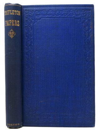 TRIFLETON PAPERS. By Trifle and the Editor. Warren Tilton, W. A. Crafts, Jr