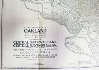 A NEW MAP Of OAKLAND Alameda & Berkeley.; Compliments of Central National Bank - Central Savings Bank.