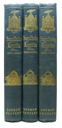 The INGOLDSBY LEGENDS: or Mirth & Marvels. First - Second - Third Series. Thomas Ingoldsby,...