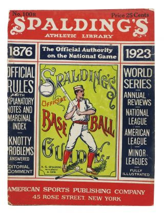 SPALDING'S OFFICIAL BASE BALL GUIDE. Forty-seventh Year. 1923.; Spalding's Athletic Library. ...