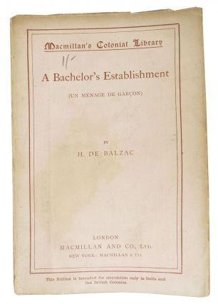 A BACHELOR'S ESTABLISHMENT (Un Ménage de garçon).; Macmillan's Colonial Library No. 283. H. De...