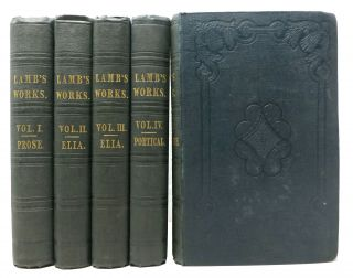 The PROSE WORKS Of CHARLES LAMB In Three Volumes. The POETICAL WORKS Of CHARLES LAMB. TALES From SHAKESPEARE.