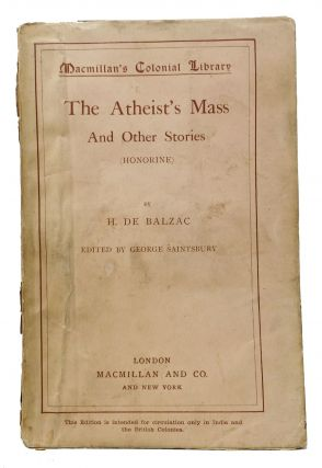The ATHEIST'S MASS And Other Stories (La Messe de l'Athée); Macmillan's Colonial Library No....