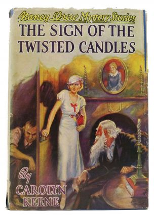 The SIGN Of The TWISTED CANDLES. The Nancy Drew Mystery Stories #9. Carolyn Keene, in this case pseudonym, Walter, for Karig.