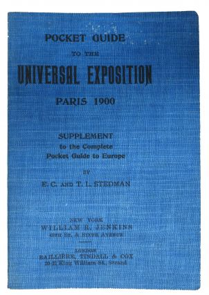 POCKET GUIDE To The UNIVERSAL EXPOSITION Paris 1900.; Supplement to the Complete Pocket Guide to...