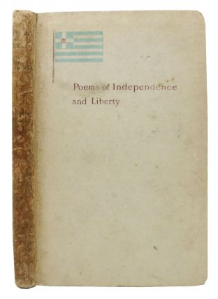 POEMS DEDICATED To NATIONAL INDEPENDENCE And LIBERTY.; Reprinted on Behalf of the Greek Struggle...