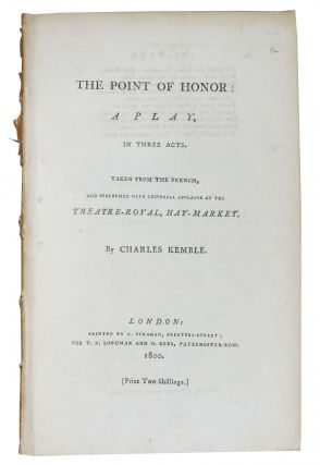 The POINT Of HONOR: A Play, In Three Acts.; Taken from the French, and Performed with Universal...