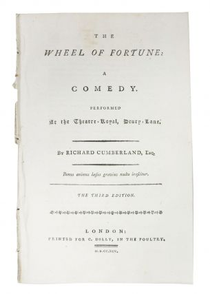 The WHEEL Of FORTUNE: A Comedy. Performed at the Theatre-Royal, Drury-Lane. Richard Cumberland,...