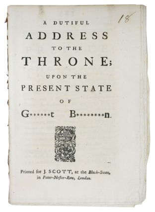 A DUTIFUL ADDRESS To The THRONE Upon The PRESENT STATE Of G******T B********N. British History