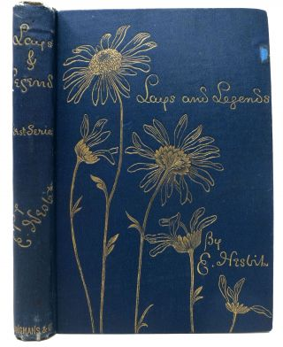 LAYS And LEGENDS (First Series). Nesbit, dith. 1858 - 1924