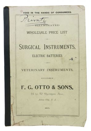 ILLUSTRATED WHOLESALE PRICE LIST Of SURGICAL INSTRUMENTS, ELECTRIC BATTERIES And VETERINARY...