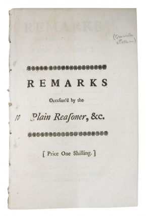 REMARKS OCCASION'D By The PLAIN REASONER: Particularly by the National Aspersions of that...