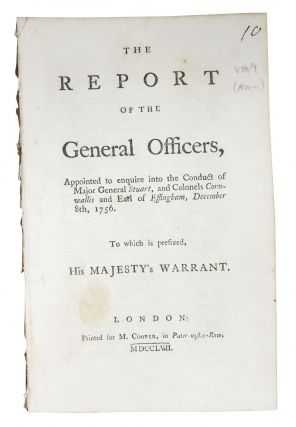 The REPORT Of The GENERAL OFFICERS, Appointed to enquire into the Conduct of Major General...