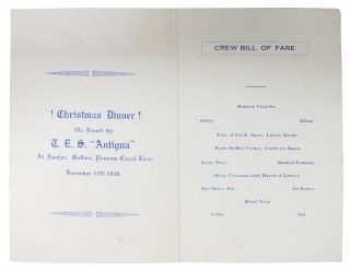 "GREAT WHITE FLEET - MENU.; ! Christmas Dinner ! On Board the T. E. S. ""Antigua"" At Anchor, Panama Canal Zone."