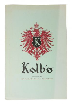 KOLB'S. ESTABLISHED 1899.; 125 St. Charles Street - New Orleans. Restaurant Menu - New Orleans