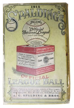 SPALDING'S OFFICIAL BASE BALL GUIDE. Thirty-Ninth Year. 1915.; Spalding's Athletic Library. Group I. No. 1. Price 10 cents.