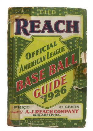 The REACH OFFICIAL AMERICAN LEAGUE BASE BALL GUIDE For 1926. Baseball, Francis C. - Richter