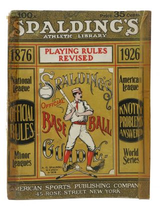 SPALDING'S OFFICIAL BASE BALL GUIDE. Fiftieth Year. 1926.; Spalding's Athletic Library. No....