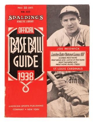 SPALDING'S OFFICIAL BASE BALL GUIDE. Sixty-second Year. 1938.; Spalding's Athletic Library. ...