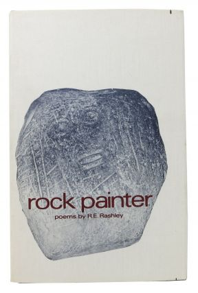 ROCK PAINTER. R. E. Rashley