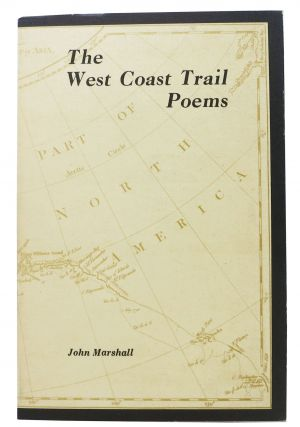 The WEST COAST TRAIL POEMS. Canadian Poetry, John Marshall